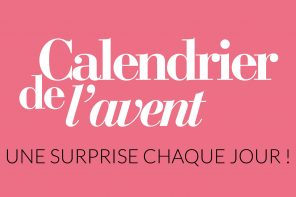 Calendrier de l'Avent « Lifestyle.paris » : Vendredi 15 Décembre